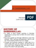 Mumbai Dabbawallas