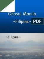 Orasul Manila ~Filipine~