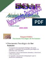 Desenvolvimento psicológico - Margareth Mahler, ©CDuque 2004