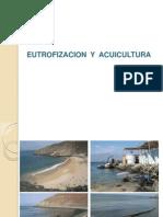 Eutrofizacion y Acuicultura, CASOS
