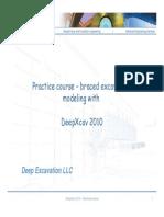 2010 Modeling DeepXcav Training 2