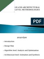 Algoritham and Architectural Level Methodologies