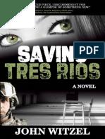 Saving Tres Rios