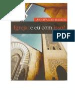 Ariovaldo Ramos - Igreja e Eu Com Isso