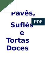 Pavês, Suflês e Tortas Doces - 72 receitas