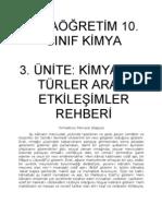 10. SINIF KİMYA   3. ÜNİTE; KİMYASAL TÜRLER ARASI ETKİLEŞİMLER REHBERİ