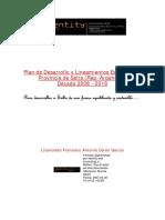 Plan de Desarrollo y Lineamientos Estratégicos, Provincia De Salta (Argentina), Década 2008 - 2018