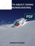 The Truth About Skiing And Snowboarding
