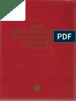 Prod. dr. D. Brozović, prof. dr. Pavle Ivić - Jezik Srpskohrvatski Hrvatskosrpski Hrvatski Ili Srpski