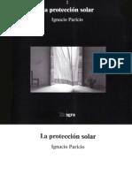 La Proteccion Solar - Ignacio Paricio