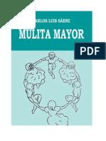 Sáenz, Carlos Luis - Mulita Mayor