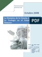 La Dinámica de la Ciencia, la Filosofía y la Teología en el Estudio del Ser Humano