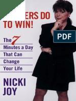 What Winners Do