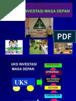Pengembangan Usaha Kesehatan Sekolah (UKS)