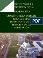 Los Trabajos de Recalce en Pisa
