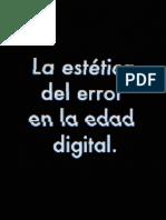 La estética del error en la edad digital