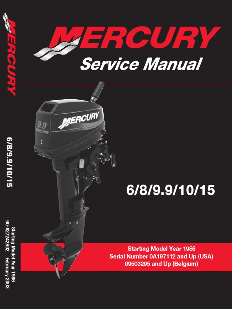 Mercury.6 8 9.9 15HP.2 Stroke.service.manual | Internal Combustion Engine |  Propeller