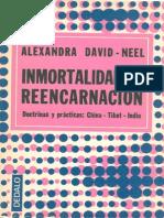 David Neel Alexandra - Inmortalidad Y Reencarnacion