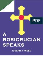 A Rosicrucian Speaks