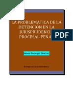 La Problematica de La Detencion en La Jurisprudencia Procesal Penal