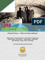 Lima Subterránea. Arqueología histórica. Criptas, bóvedas y canales virreynales y republicanos.