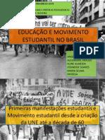 EDUCAÇÃO E MOVIMENTO ESTUDANTIL NO BRASIL