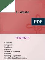 E- Waste