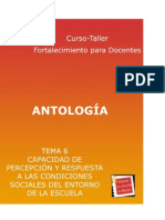 Antología - Tema 6 - Capacidad de percepción yrespuesta a las condiciones sociales del entorno de la escuela
