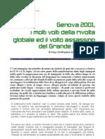 Genova 2001,  i molti volti della rivolta globale ed il volto assassino del Grande Fratello
