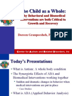 The Child as a Whole Why Behavioral and Biomedical Interventions are both Critical to Growth and Recovery