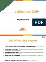 Information Coverage of Juxt Indian Urbanites 2009 Study Reports
