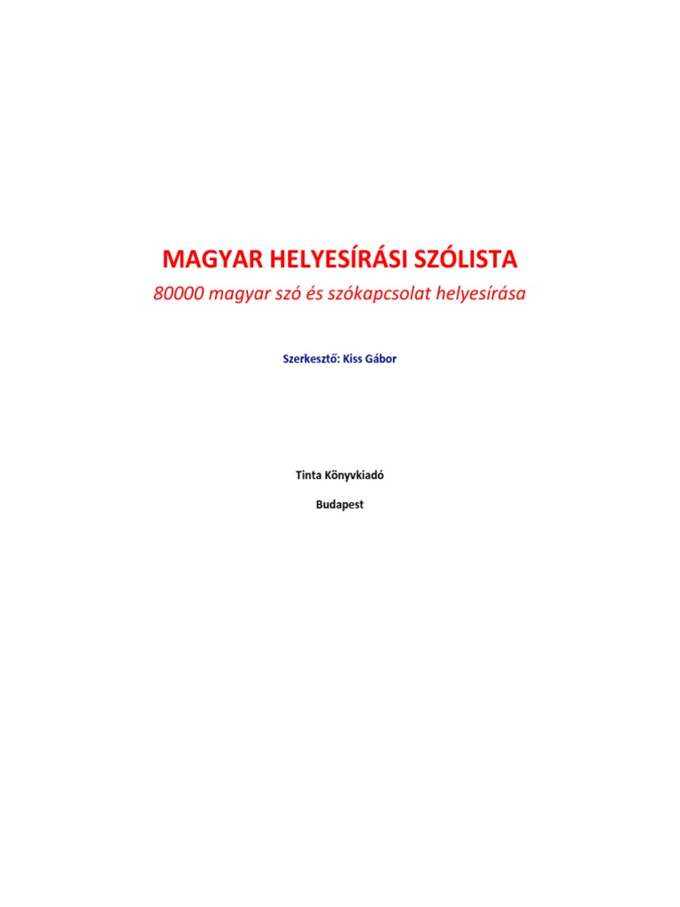 TAMOP-4 2 5-09 Magyar helyesirasi szolista 16694a5b6b