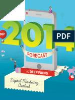 Deep Focus 2014 Outlook