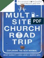 A Multi-Site Church Road Trip by Geoff Surratt, Greg Ligon, & Warren Bird