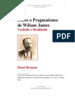 Sobre o Pragamatismo de Willian James. Verdade e Realidade