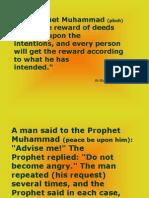 The Prophet Said