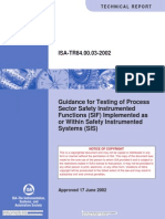 Guidance for Testing of Process Sector Safety Instrumented Functions (SIF) Implemented as or Within Safety Instrumented Systems (SIS)