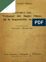 Historia del Tribuna del Santo Oficio de la Inquisición en Chile (José Toribio Medina)