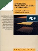 Localizacion, Distribucion en Planta y Manutencion - Josep M. Vallhonrat