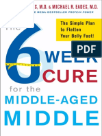 The 6 Week Cure for the Middle Aged Middle by Michael R. and Mary Dan Eades - Excerpt