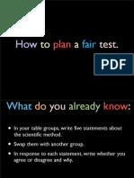 how to do a fair test copy