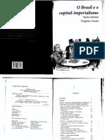 3. FONTES - O Brasil e o Capital-imperialismo - Cap.4 e 5