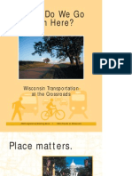Where do we go from here - Wisconsin Transportation at the Crossroads