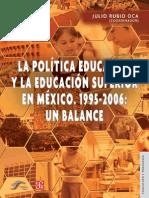 Politica Educativa y l Aeducacion Superior en Mexico