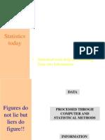 Statistics Today