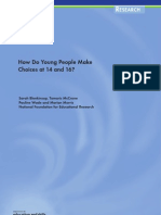 How Do Young People Make Choices at 14 and 16