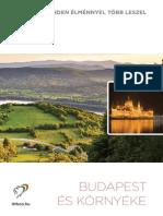 Budapest és környéke - minden élménnyel több leszel