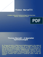 Dr. Thomas Marvelli is a Highly Dedicated Ophthalmologist