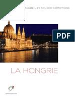 La Hongrie - Terre d'accueil et source d'émotions