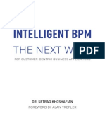 Intelligent BPM the Next Wave for Customer Centric Business Applications Khoshafian